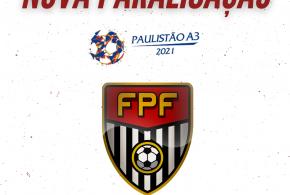 FPF determina nova paralisação do Paulistão A3 2021.